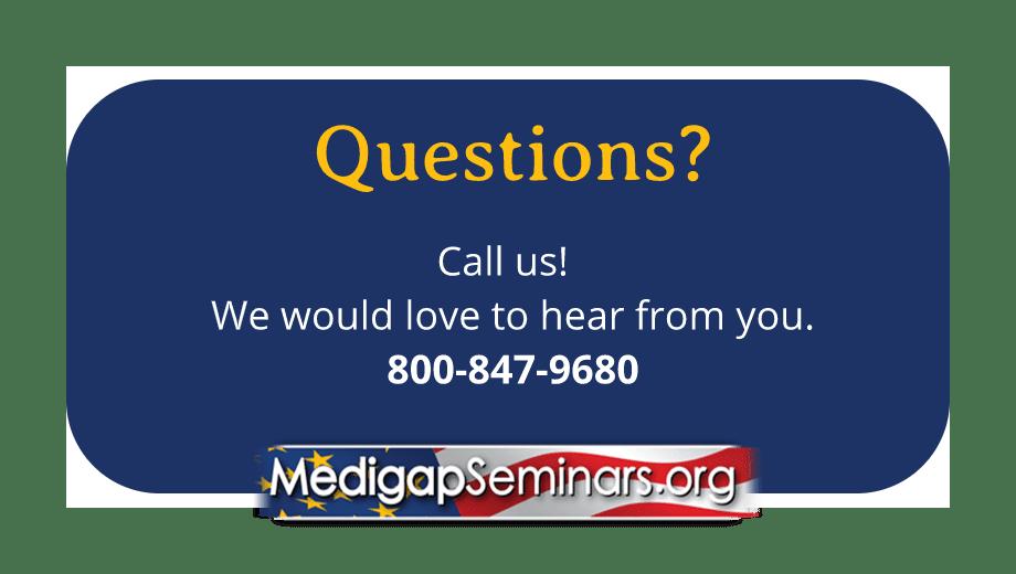 Medicare Questions Call Us